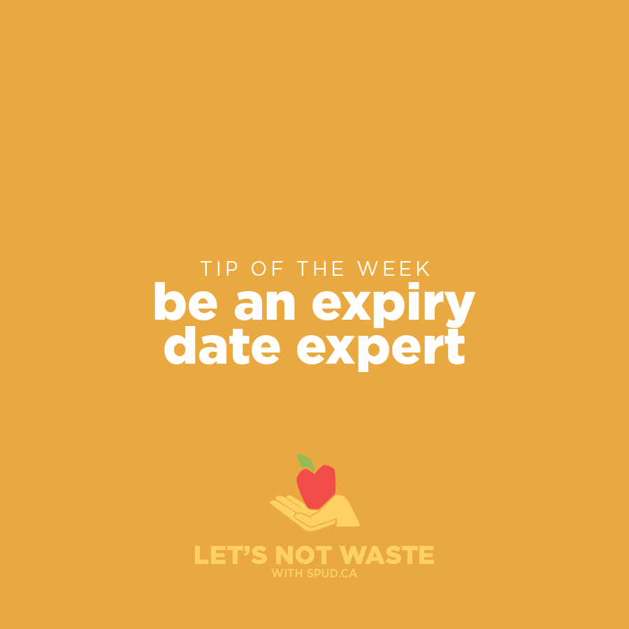 #LETSNOTWASTECHALLENGE TIP OF THE WEEK: BE AN EXPIRY DATE EXPERT