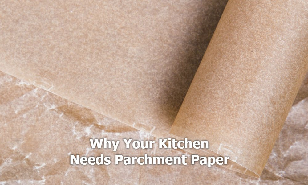 TOP 5 WAYS TO USE PARCHMENT PAPER