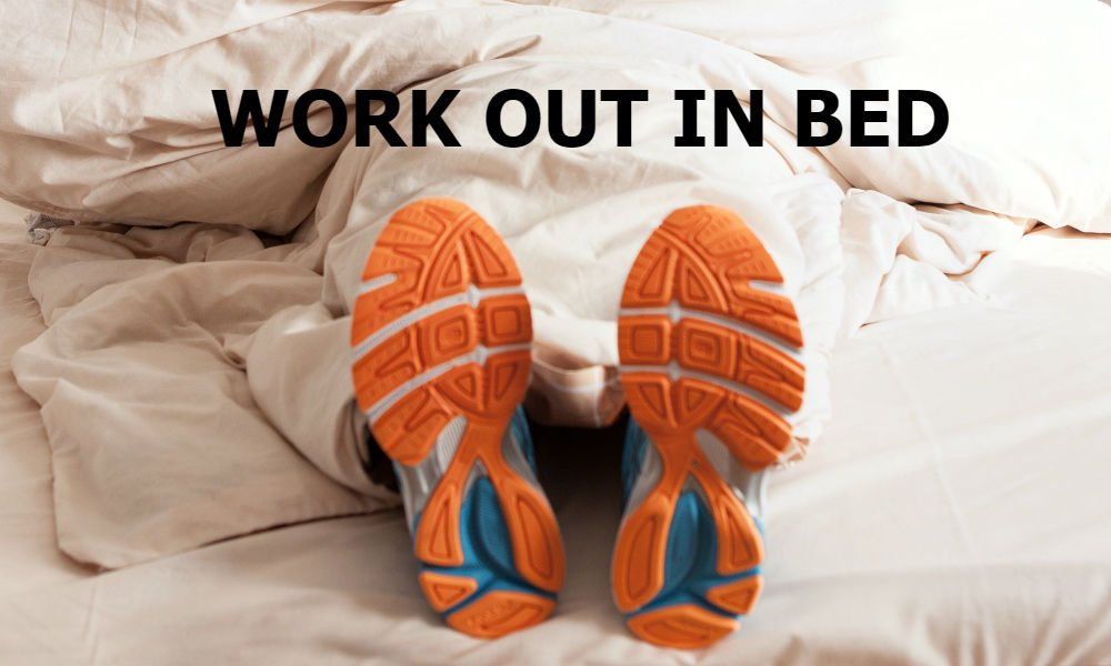 Bed Workout