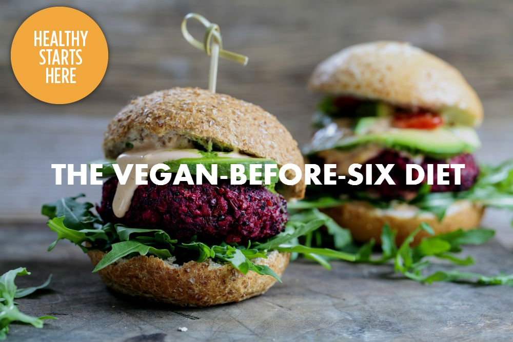 COULD VEGAN-BEFORE-SIX BE THE DIET FOR YOU?