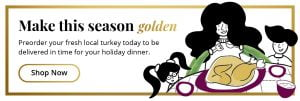Pre order your holiday turkey